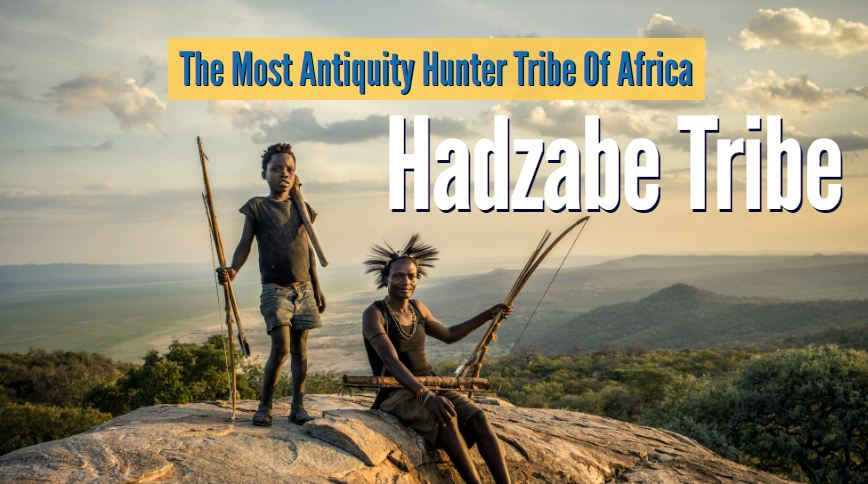 Hadzabe Tribe Africa