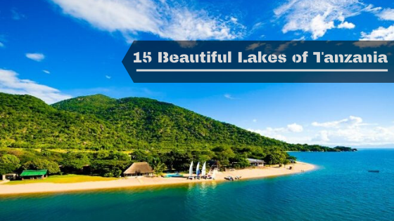 15 Beautiful Lakes of Tanzania