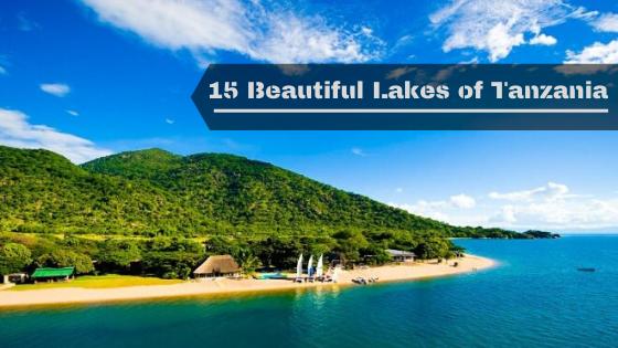 15 Beautiful Lakes of Tanzania